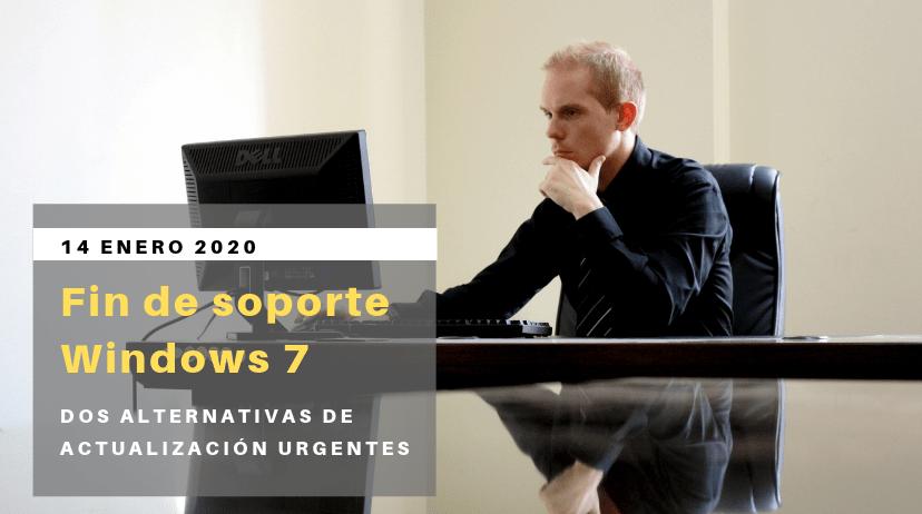 Windows 7 - Fin De Soporte