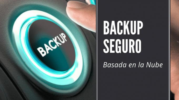 Backup Seguro Basado En La Nube