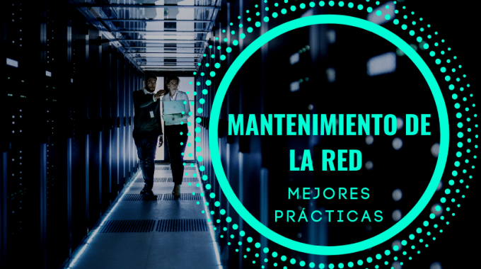 Mantenimiento De La Red