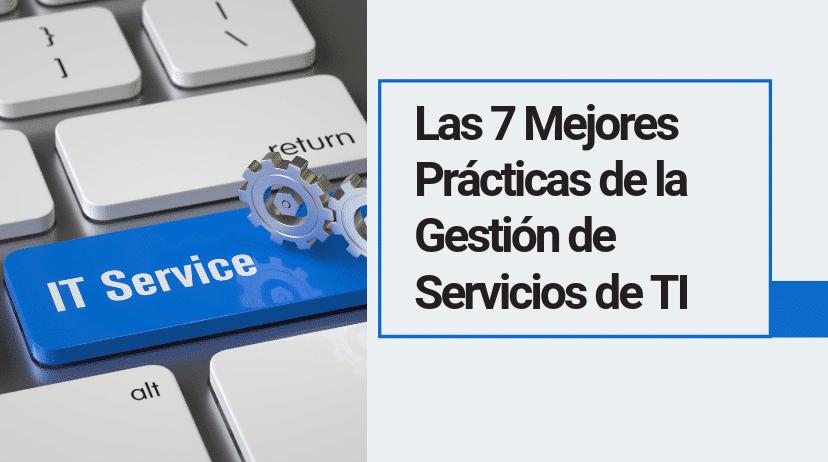 Mejores Practicas De La Gestión De Servicios De TI (1)