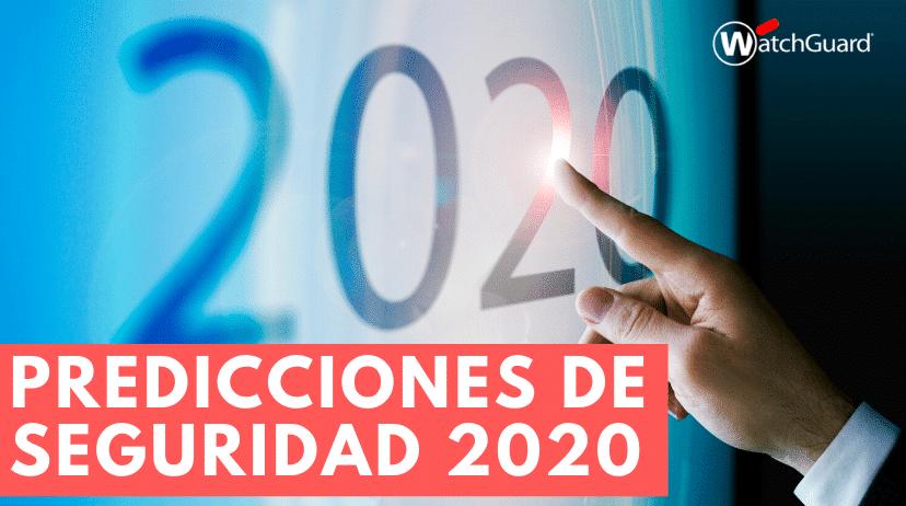 Predicciones de seguridad 2020